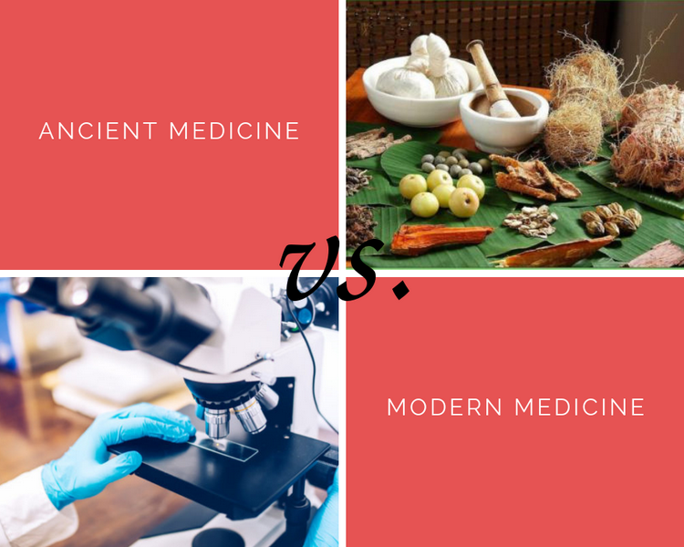 Ancient Medicine vs modern medicine