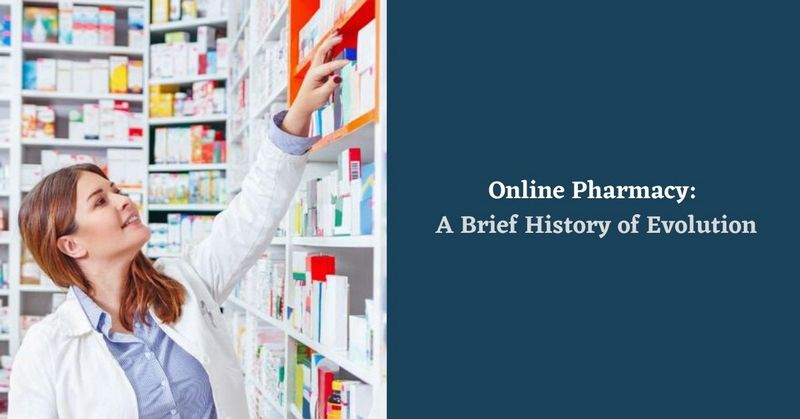 Online Pharmacy_ A Brief History of Evolution