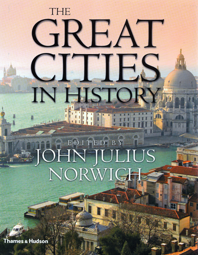 The Great Cities in History by John Julius Norwich is out now. Click here to read more.
