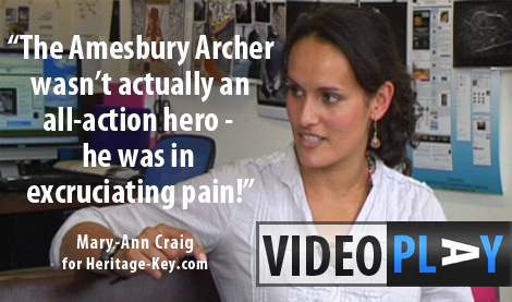 Mary-Ann Craig talks to Heritage Key about the fascinating discoveries at Irthlingborough, Solstice at sites across the country and how the Amesbury Archer wasn't quite the all action hero! Click the image to skip to the video.