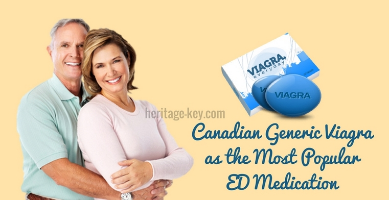 Canadian Generic Viagra as the Most Popular ED Medication